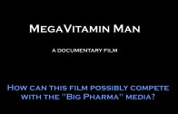 MegaVitamin Man Documentary- Call to Action