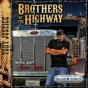 Tony justice-Aaron Tippin Brothers of the Highway