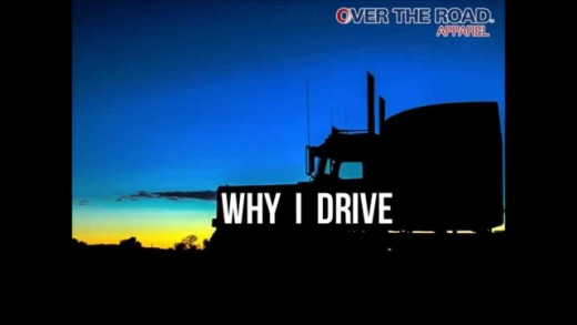 Truckers share – Why I Drive